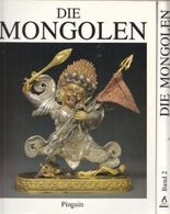 Die Mongolen, 2 Bände: Textband und Bildband. Katalog zur Ausstellung im Haus der Kunst, München 22.3. bis 28.5.1989.