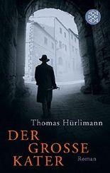 Thomas Hürlimann : Der grosse Kater