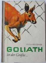 Goliath ist der Größte.