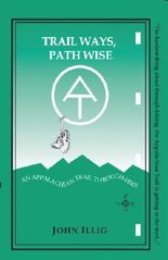 Trail Ways, Path Wise:  A 2,147-Mile Through-Hike Up the Appalachian Trail