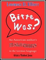 Bitte was? An American author's misadventures in the German language