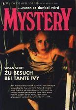 ... wenn es dunkel wird Mystery Band 192 ~ Zu Besuch bei Tante Ivy ;