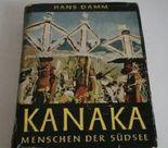 Kanaka - Menschen der Südsee