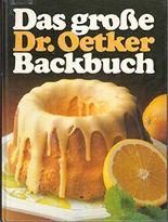 Das große Dr. Oetker Backbuch