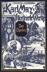 Der Ölprinz. Karl May's Illustrierte Werk Mit den zeitgenössischen Illustrationen von Karel Simunek.