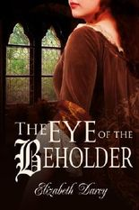 The Eye of the Beholder (Fairytale Collection, book 1)