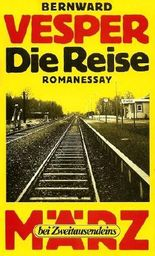 Die Reise: Romanessay