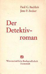 Der Detektivroman : Studien zur Geschichte u. Form d. engl. u. amerikan. Detektivliteratur.