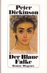 Der Blaue Falke. Aus d. Englischen v. Irene Holicki. Illustrationen v. David Smee.