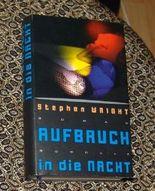 Aufbruch in die Nacht. Deutsch v. Peter Torberg.