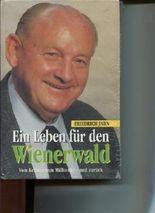 Ein Leben für den Wienerwald Vom Kellner zum Millionär