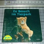 Zu Besuch im Tierpark Pixi Buch Nr. 1227 Pixi Serie 143