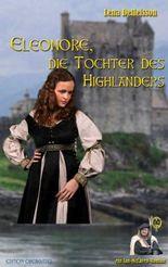 Eleonore - die Tochter des Highlanders (Ian MacLaren - der Berserker)
