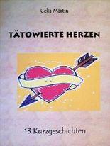 Tätowierte Herzen - lesbische Storys: Kurzgeschichten von lesbischer Liebe, Lust und Leidenschaft