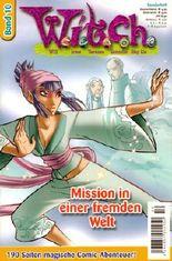 W.i.t.c.h. Band 10 - Mission in einer fremden Welt