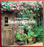 Cottage-Gärten. Bauerngärten