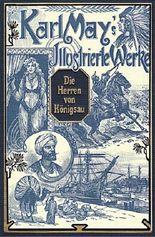 Die Herren von Königsau. Karl May's Illustrierte Werke. Mit den zeitgenössischen Illustrationen von Venceslav Cerny.