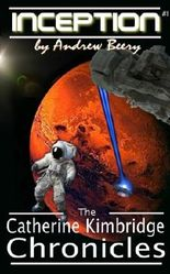 The Catherine Kimbridge Chronicles #1, Inception