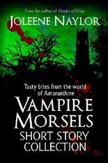Vampire Morsels: Short Story Collection