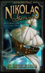 Nikolas and Company Book 2: When Boats Breathe and Cities Speak ( Young Adult Teen Childrens Middle Grade Fantasy Adventure ) (Nikolas And Company Episode)
