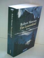 Robert Mawson: Das Lazaruskind