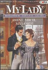 Ohne mich, Mylord !. My Lady - Band 316. Ausgabe 10 - 2/00.