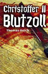 Christoffer II - Blutzoll (Serienmörder Christoffer 2)