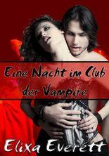 Eine Nacht im Club der Vampire