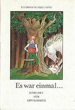 Es war einmal... Märchen für Erwachsene.