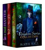 Kingdom Collection: Books 1-3 (Kingdom Series)