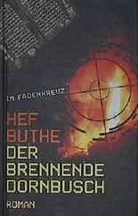 Der brennende Dornbusch (Im Fadenkreuz)