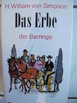 Das Erbe der Barrings : Roman H. William von Simpson