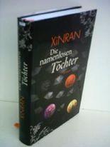 Xin Ran: Die namenlosen Töchter
