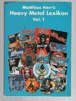 Matthias Herr's Heavy Metal Lexikon Vol. 1