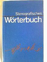 Stenografisches Wörterbuch
