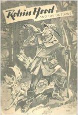 Robin Hood and his Outlaws. Mit 11 Zeichnungen von Carl Benedek