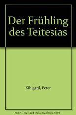 Der Frühling des Teitesias