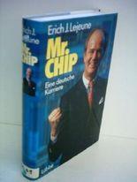 Erich J. Lejeune: Mr. Chip