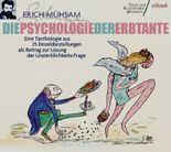 Die Psychologie der Erbtante (Illustrierte Ausgabe) (Texte der Klassischen Moderne 1)