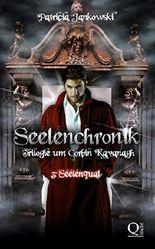 Seelenchronik - 3. Seelenqual (Seelenchronik - Trilogie um Corbin Kavanagh)