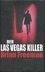 Der Las Vegas Killer, Roman, Aus dem Amerikanischen von Imke Walsh-Araya,