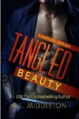 Tangled Beauty (Tangled, Book 1)