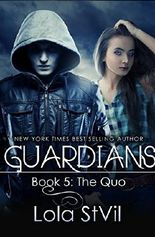 Guardians: The Quo (The Guardians Series, Book 5, Part 1)