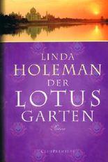 Der Lotusgarten - Roman -
