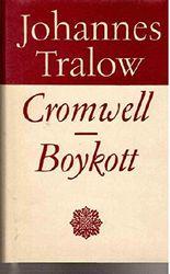 Cromwell. Boykott. Das Mädchen der grünen Insel. Zwei Romane (Ausgewählte Werke in Einzelausgaben)