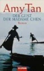 Der Geist der Madame Chen. Roman