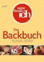 """Das Backbuch : 400 Rezepte, 400 Bilder ; aus dem Backstudio von """"meine Familie & ich"""". 9783426668559"""