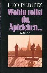 Wohin rollst du, Äpfelchen... Nachwort v. Hans-Harald Müller.