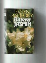 Bitterer Jasmin. Roman.