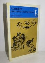 Die Ureinwohner Australiens,Gesellschaft u. Kunst [Zeichn.: Hans Ulrich Herold]